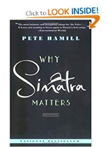 Why Sinatra Matters Pete Hamill