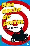 Una noche de perros (840807492X) by HUGH LAURIE