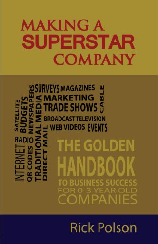 Book: Making a Superstar Company by Rick Polson