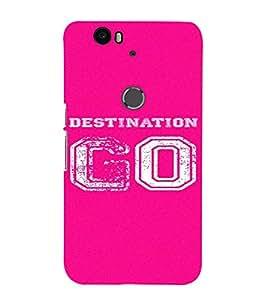 PrintVisa Destination Go Design 3D Hard Polycarbonate Designer Back Case Cover for Huawei Google Nexus 6P