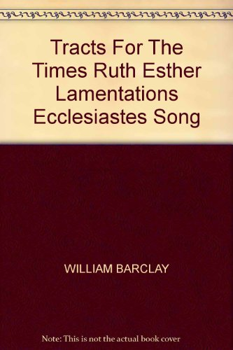 Tracts for the Times: Ruth, Esther, Lamentations, Ecclesiastes, Song of Songs (Bible Guides, No. 12)