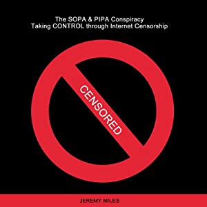 The SOPA & PIPA Conspiracy Audiobook