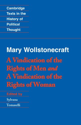 Wollstonecraft: A Vindication of the Rights of Men and a...