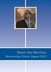 Pastor Jose Martinez, August 2012