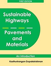 Sustainable Highways, Pavements and Materials