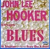 John Lee Hooker Sings Blues