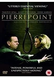 Pierrepoint -The Last Hangman