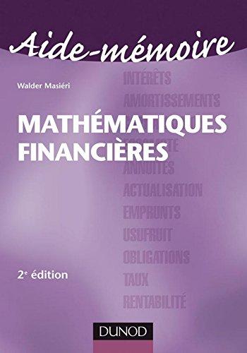 Aide-Mémoire de Mathématiques financières - 2ème édition (Entreprise Gestion et Management)