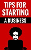 Tips For Starting A Business - The Entrepreneurial Edge: How To Make Money From Home