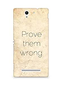 AMEZ prove them wrong Back Cover For Sony Xperia C3 D2502