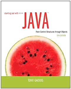 Starting Out With Java From Control Structures Through