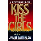Kiss the Girls (0446601241) by Patterson, James