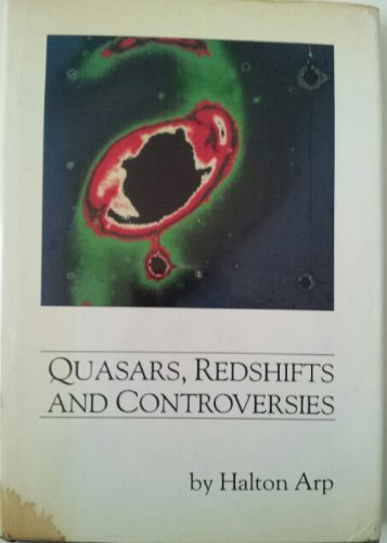 Quasars, Redshifts, And Controversies