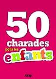 50 charades pour les enfants