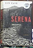 Serena (Signed By Ron Rash)