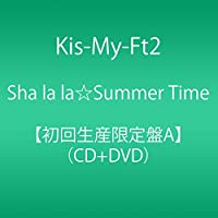 Sha la la☆Summer Time(DVD付)(初回生産限定盤A)