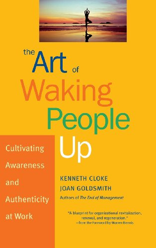 The Art of Waking People Up: Cultivating Awareness and...