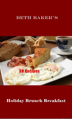 Holiday Brunch Breakfast 30 Recipes cover