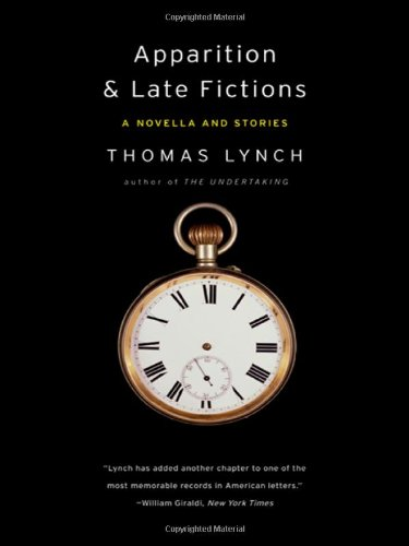 Apparition & Late Fictions: A Novella and Stories PDF