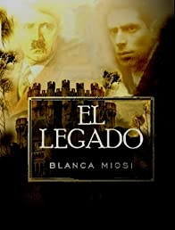 EL LEGADO (Spanish Edition)