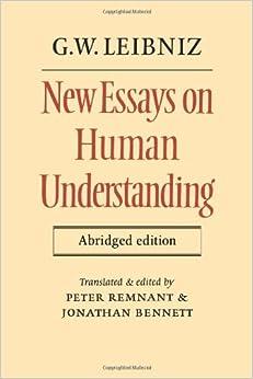 New essays concerning human understanding: Leibniz, Gottfried