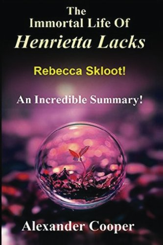 an analysis and summary of the novel rebecca The immortal life of henrietta lacks: by rebecca skloot - a 15-minute summary & analysis preview: rebecca skloot's book, the immortal life of henrietta lacks, chronicles the life, death.