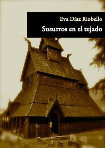Portada del libro Susurros en el tejado de Eva Diaz Riobello