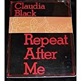 Repeat After Me (0910223041) by Black, Claudia