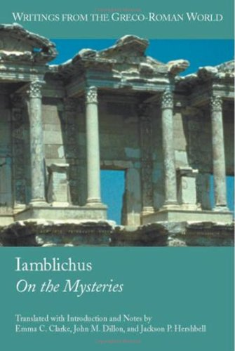 Iamblichus: On the Mysteries (Writings from the Greco-Roman World)