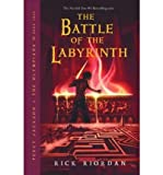 Robert Riordan [( Percy Jackson and the Battle for the Labyrinth )] [by: Robert Riordan] [May-2008]