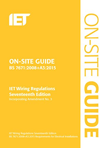 on-site-guide-bs-76712008-a32015-incorporating-amendment-no-3-electrical-regulations