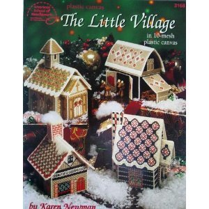 The Little Village: In 10-mesh Plastic Canvas