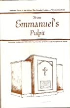 From Emmanuel's Pulpit, Volume 1: The…
