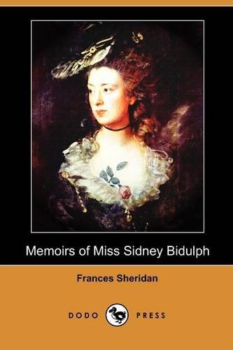 Memoirs of Miss Sidney Bidulph (Dodo Press)