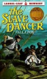 The Slave Dancer (0307256782) by Fox, Paula