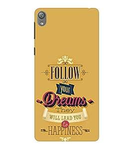 EPICCASE follow your dreams Mobile Back Case Cover For Sony E5 (Designer Case)