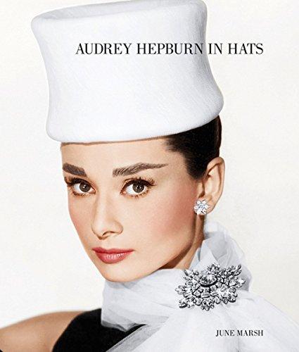 Audrey Hepburn in Hats /Anglais