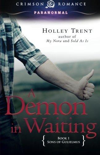 A Demon in Waiting (Sons of Gulielmus #1)