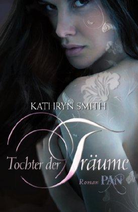 Kathryn Smith: Tochter der Träume