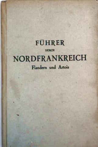 Führer durch Nordfrankreich - Flandern und Artois