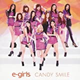 CANDY SMILE♪E-Girls