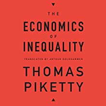 The Economics of Inequality Audiobook by Thomas Piketty, Arthur Goldhammer - translator Narrated by L. J. Ganser