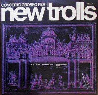 New Trolls - Concerto Grosso Per I New Trolls - Zortam Music
