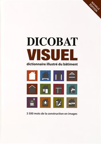 dicobat-visuel-dictionnaire-illustre-du-batiment