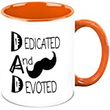 Fathers Day Gift - HomeSoGood My Dad Dedicated And Devoted White Ceramic Coffee Mug - 325 Ml