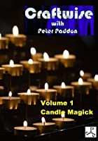 Craftwise Volume 1: Candle Magick