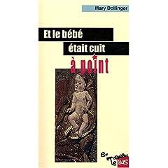 Et le bébé était cuit à point - Mary Dollinger
