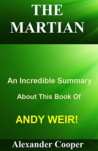 The Martian: An Incredible Summary About This Book Of Andy