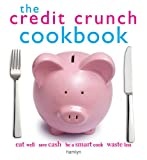 Hamlyn The Credit Crunch Cookbook