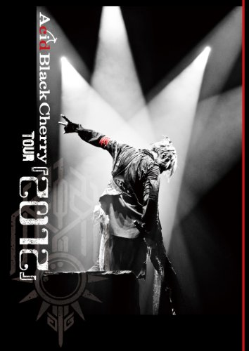 Acid Black Cherry TOUR 『2012』 (DVD2枚組)